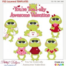 You're Toad ally Awesome Valentine Layered Element Templates