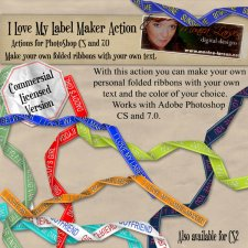 I love My label maker action CS and 7.0 by Monica Larsen