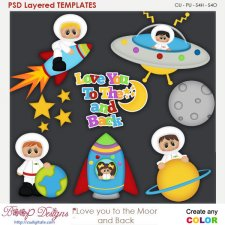 Love You To the Moon and Back Layered Element Templates